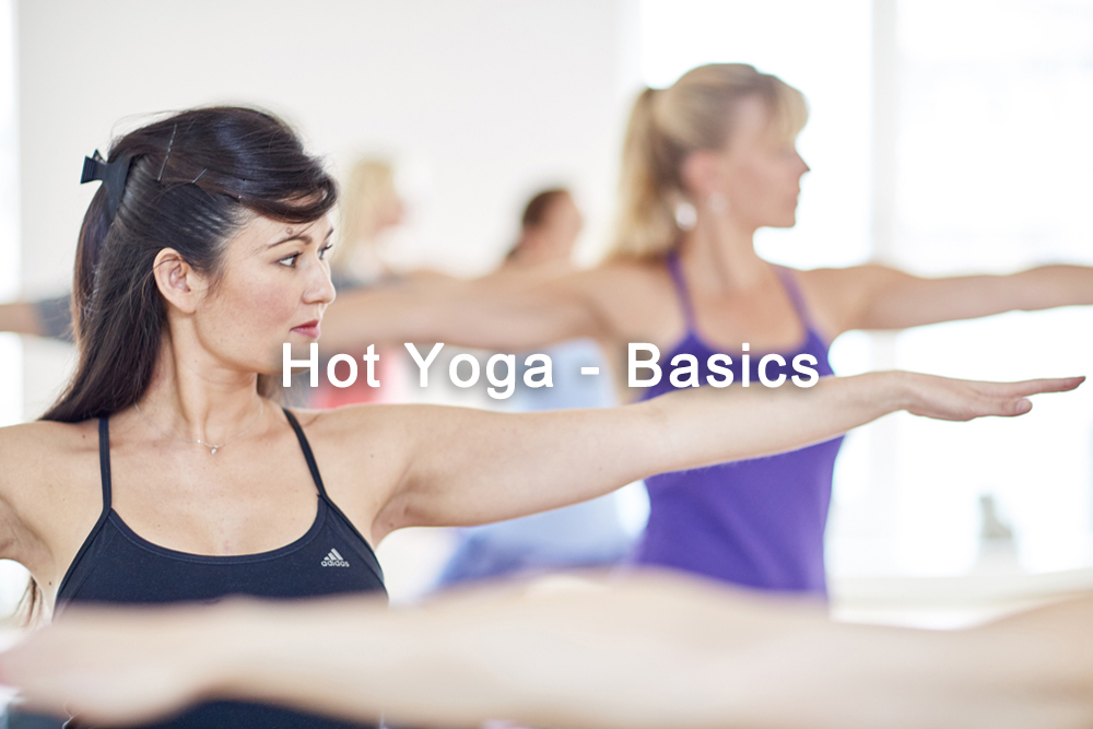 Hot Yoga Basics